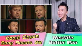 Vocal Coach Reacts to Westlife Better Man