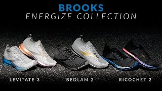 Brooks Energize Collection - Running Shoe Overview - Levitate 3, Bedlam 2, Ricochet 2
