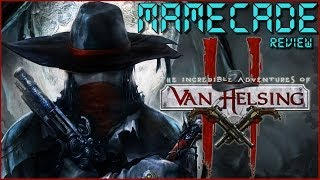 The Incredible Adventures of Van Helsing II Review - MAMECADE