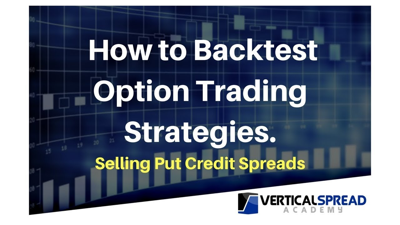 Backtesting options strategies