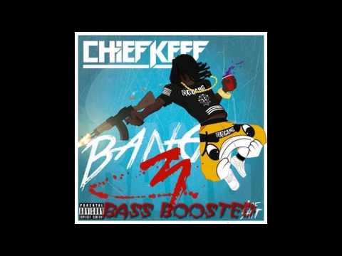 Chief Keef - Shooters (Bang 3) Bass Boosted