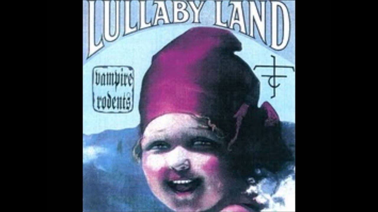 vampire rodents lullaby land google