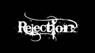 Rejection-This crumbling world of ours
