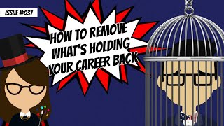 How to remove what's holding your career back