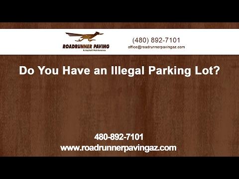 Do You Have an Illegal Parking Lot? | Roadrunner Paving & Asphalt Maintenance