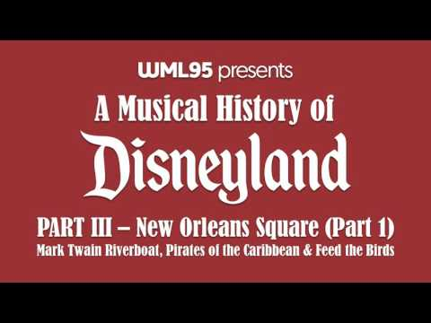 Part III: New Orleans Square (Part 1) | A Musical History of Disneyland