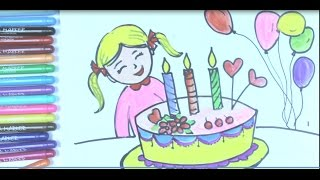 Draw birthday Cake for Kid   Videos Draw, Coloring Girl and  Birthday Cake