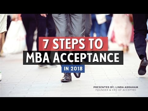 7 Steps to MBA Acceptance in 2018