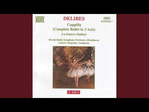 Coppélia-Suite: Act II - Chanson A Boire Et Scene