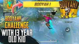 FREE FIRE || BOOYAH CHALLENGE WITH KID || 13 YEAR OLD PRO PLAYER || LIVE COMMENTARY || #tsgarmy