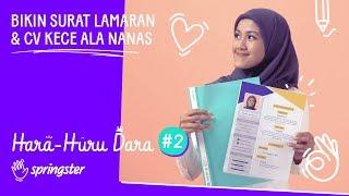 Gambar cover Hara Huru Dara #2: Bikin Surat Lamaran & CV Kece ala Nanas