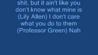 Just be good to me lyrics professor green FT lily allen