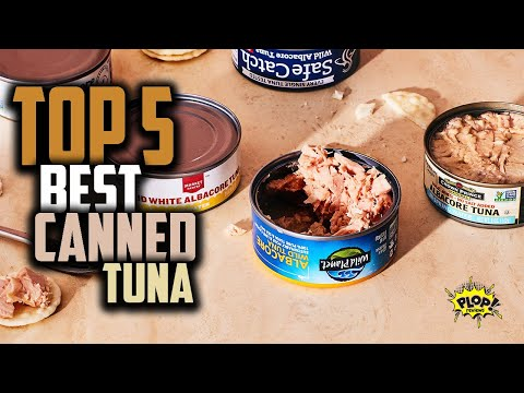✅ Best Canned Tuna | How To Choose The Best Canned Tuna Fish