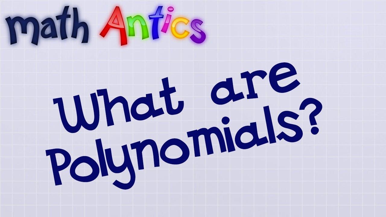 small resolution of Algebra Basics: What Are Polynomials? - Math Antics - YouTube
