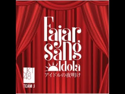 【PV】JKT48 Team : J 5th Stage - Idol no Yoake (Fajar Sang Idola) - 3.Maret. 2019 from YouTube · Duration:  11 minutes 36 seconds