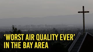 Wine country wildfires create worst air quality ever in Bay Area for smoke