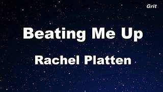 Beating Me Up - Rachel Platten  Karaoke 【No Guide Melody】Instrumental