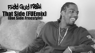 "Harlem's own Flyy Guy Fresh Freestyles over Cyhi & Kayne West ""Dat Side"" beat"
