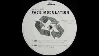 Trashbin - Face Modulation (Psycho Bass Mix) (Trance 1999)