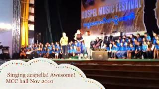 Acapella @ gospel music Festival Myanmar