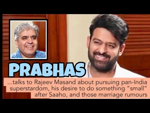 Prabhas interview with Rajeev Masand I Saaho I Baahubali I Marriage
