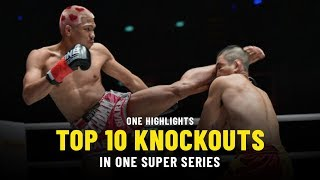 Top 10 Knockouts | ONE Super Series | ONE Highlights