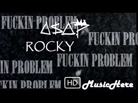 ASAP Rocky - Fuckin Problem Instrumental ft. Drake, 2 Chainz & Kendrick Lamar [DL LINK]