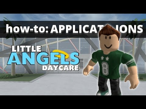 How-to: Applications (Little Angels Daycare - Official Tutorial)