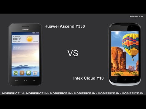 Huawei Ascend Y330 Vs Intex Cloud Y10 Compare Online