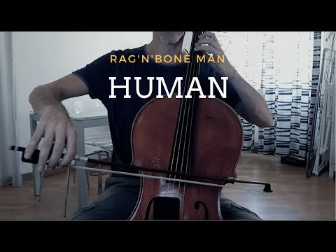 Rag'n'Bone Man - Human for cello and piano (COVER)