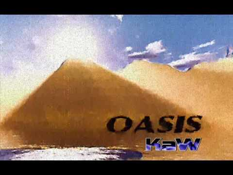 KaW - Oasis (Full song)