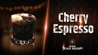 Cherry Espressococktail recipe Riga Black Balsam