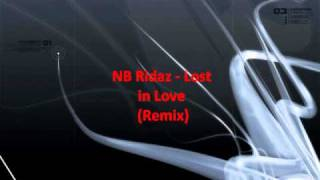 NB Ridaz - Lost in Love (Remix)