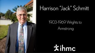 """Harrison """"Jack"""" Schmitt - 1903-1969 Wrights to Armstrong"""