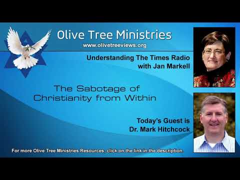 The Sabotage of Christianity from Within – Dr. Mark Hitchcock