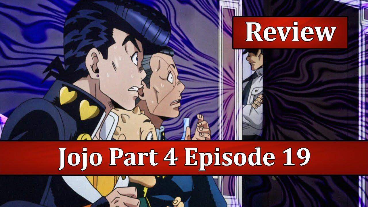 SAY HIS NAME! - JoJo's Bizarre Adventure: Diamond is Unbreakable Episode 19  Anime Review
