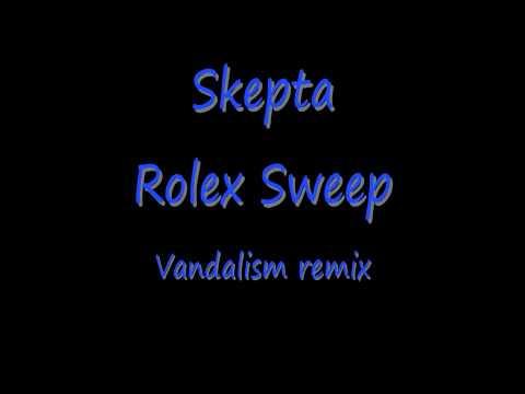 [HD SOUND] SKEPTA - ROLEX SWEEP [VANDALISM REMIX]