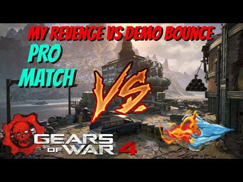 Gears of War 4: ProMatch vs FireNice (My Revenge)
