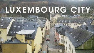 Luxembourg City Vlog