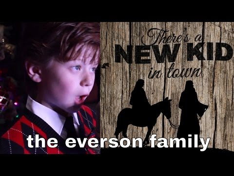 The Everson Family - There's a New Kid in Town