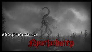 Ciclo di Cthulhu #2: Nyarlathotep