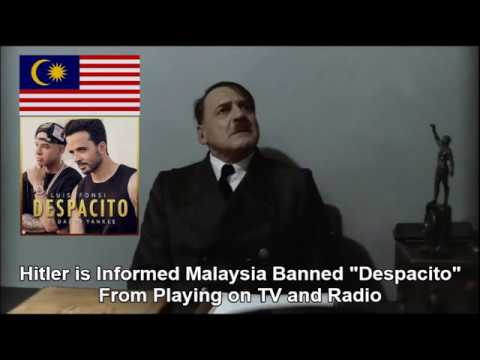 "Hitler is Informed Malaysia Banned ""Despacito"" From Playing on TV and Radio"