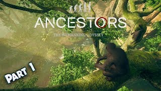 ITS ME! 10,000,000 YEARS AGO!! | Ancestors the Humankind Odyssey | #1