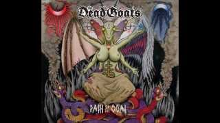 The Dead Goats - Path of the Goat (full album)