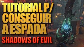 TUTORIAL: Como pegar a ESPADA de Shadows of Evil - BO3 Zombies