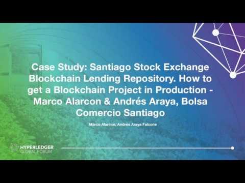Case Study: Santiago Stock Exchange Blockchain Lending Repository.