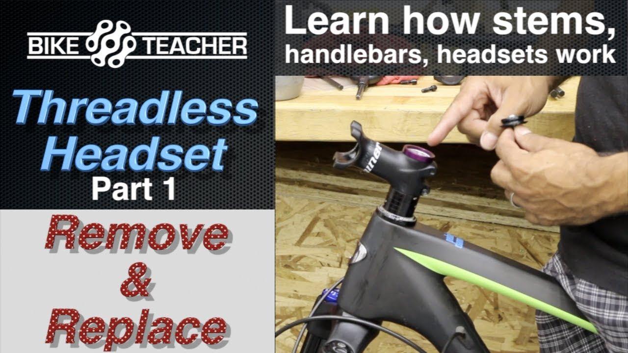 How To Remove Stem Handlebar And Reinstall Adjust Threadless