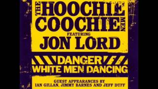 Jon Lord and The Hoochie Coochie Men - Gotta Find Me Some Fire (2007)