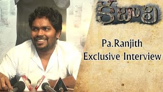 Rajinikanth Kabali Director Pa Ranjith Exclusive Interview | Radhika Apte | Celebrity Interviews