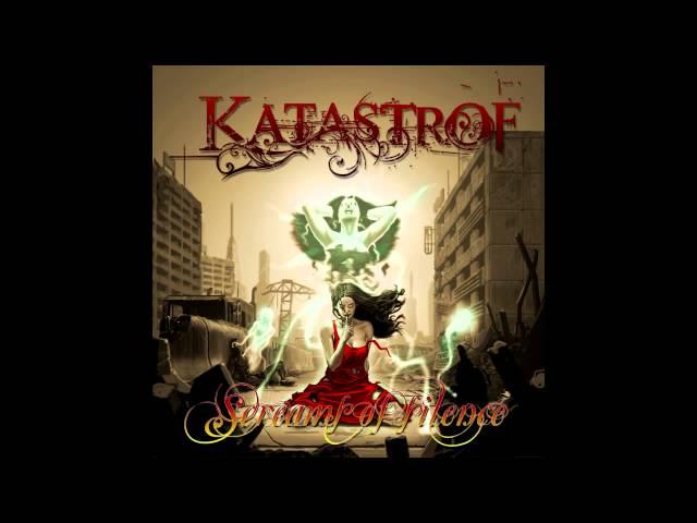 KATASTROF - Screams of silence